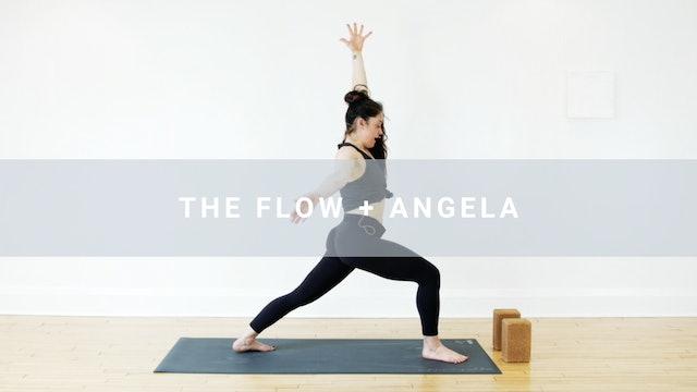 The Flow + Angela (31 min)
