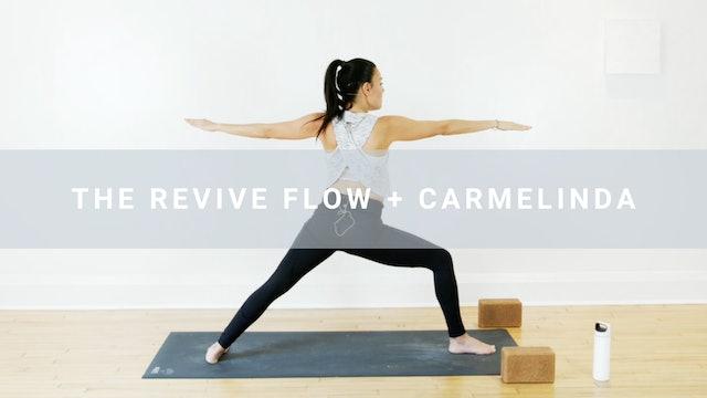 The Revive Flow + Carmelinda (62 min)