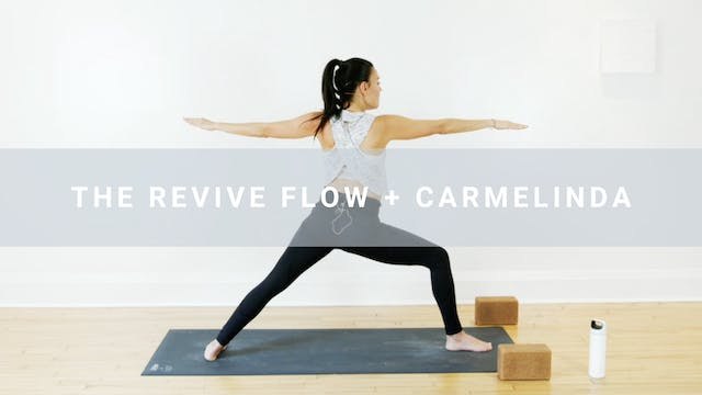 The Revive Flow + Carmelinda (62 min)