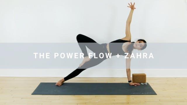 The Power Flow + Zahra (40 min)