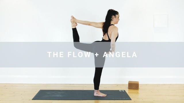 The Flow + Angela (58 min)