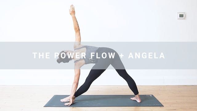 The Power Flow + Angela (28 min)