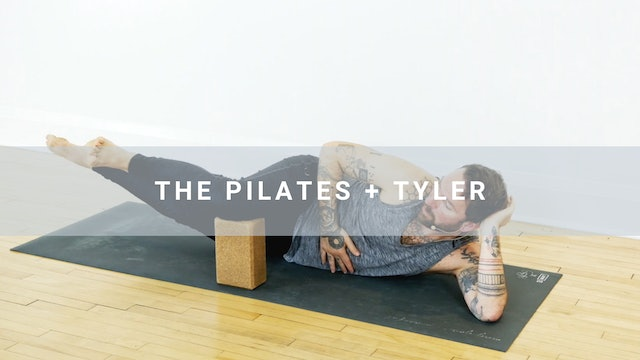 The Pilates + Tyler (30 min)