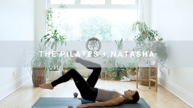 The Pilates + Natasha (28 min)
