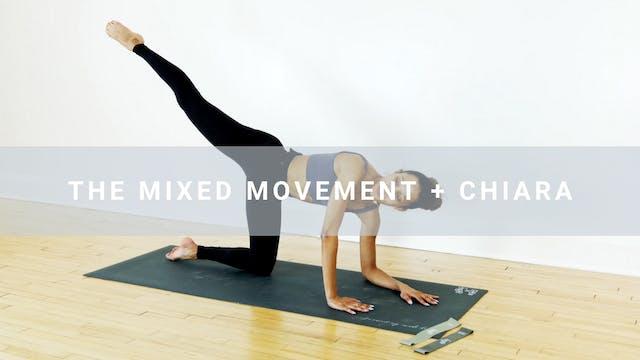 Mixed Movement + Chiara (29 min)