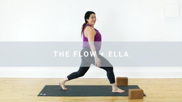 The Flow + Ella (58 min)