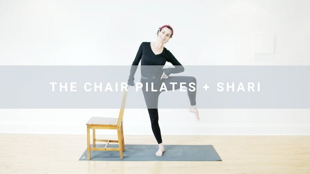 The Chair Pilates + Shari (25 min)