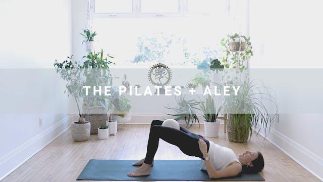 The Pilates + Aley (19 min)