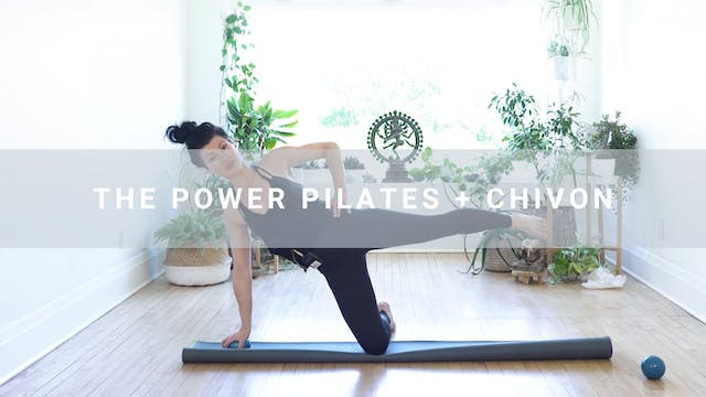 The Power Pilates + Chivon (38 min)