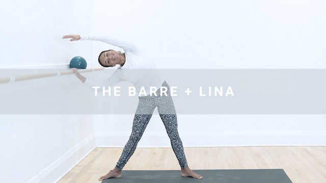 The Barre + Lina (46 min)