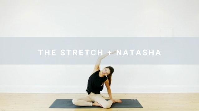 The Stretch + Natasha (31 min)