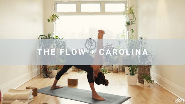 The Flow + Carolina (48 min)