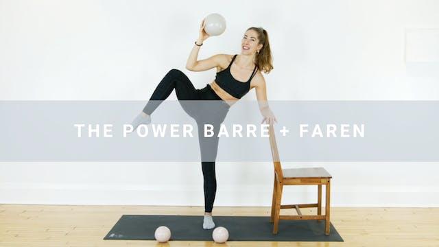 The Power Barre + Faren (25 min)