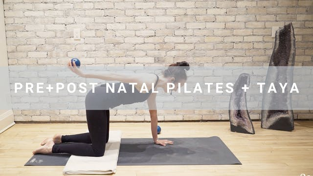 Pre+Post Natal Pilates + Taya (50 min)