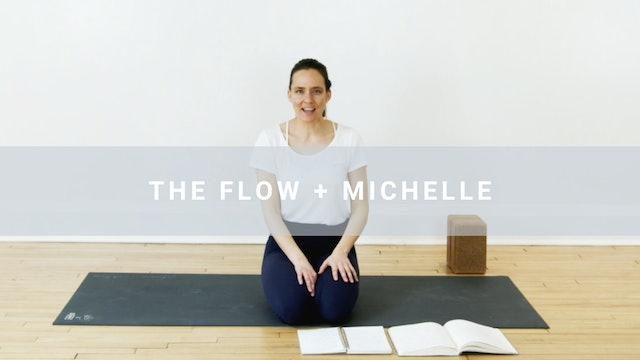 The Flow + Michelle (10 min)