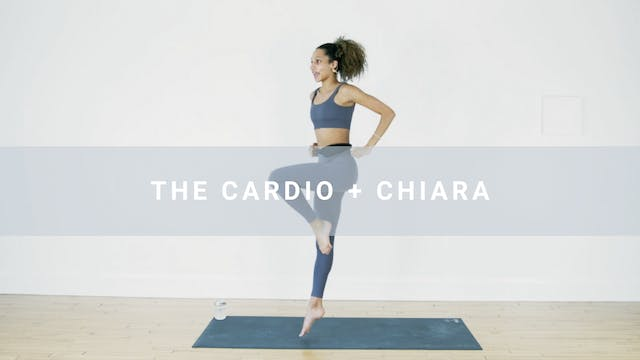The Cardio + Chiara (31 min)