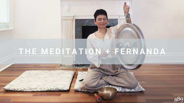 The Meditation + Fernanda (17 min)