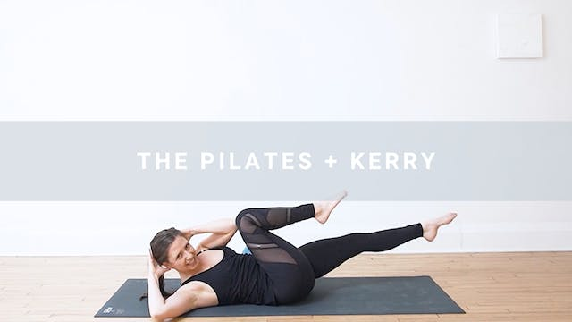 The Pilates + Kerry (56 min)