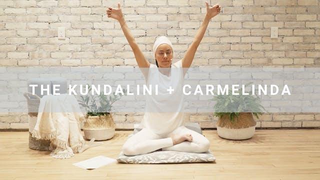The Kundalini + Carmelinda (47 min)