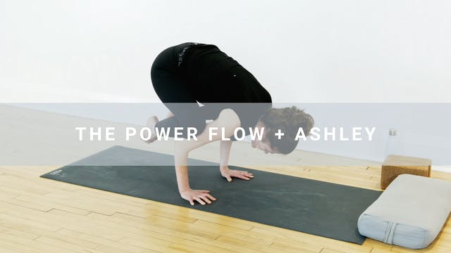 The Power Flow + Ashley (30 min)