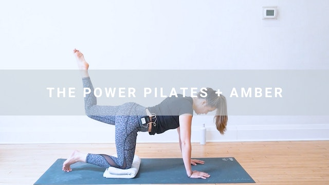 The Power Pilates + Amber (50 min)