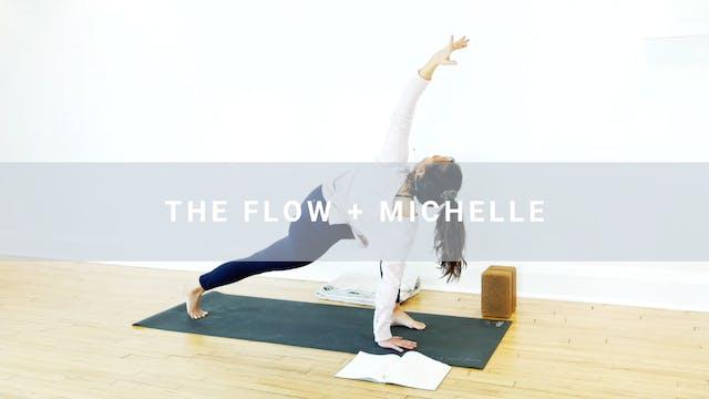 The Flow + Michelle (31 min)