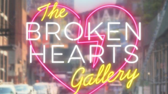 Broken Hearts Gallery - Rental