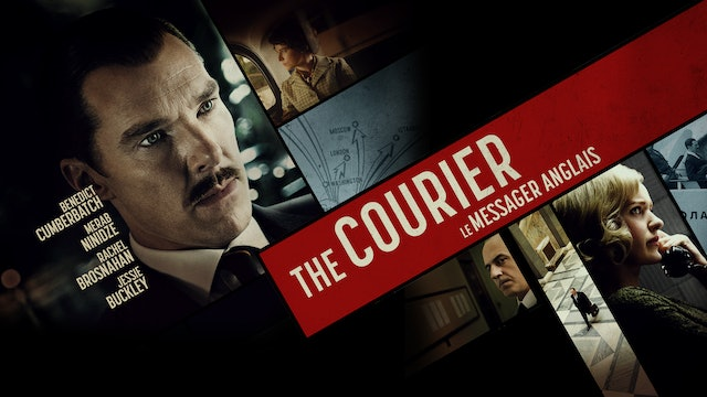 """Le messager Anglais (VF """"The Courier"""")"""