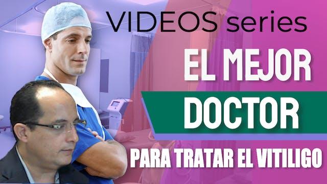 El mejor medico para tratar el Vitili...