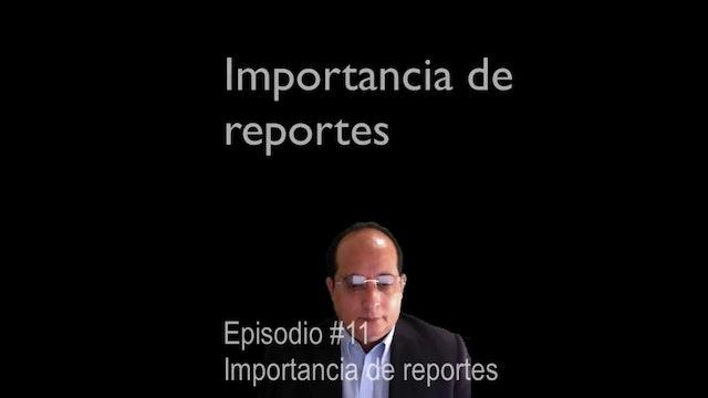 Importancia de los reportes