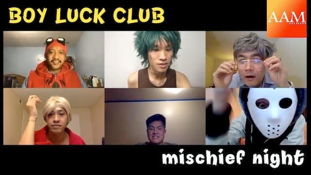 """""""Mischief Night"""" (Boy Luck Club Episo..."""