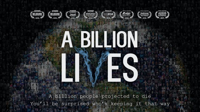 A Billion Lives - The Movie