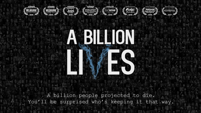 A Billion Lives - The Movie