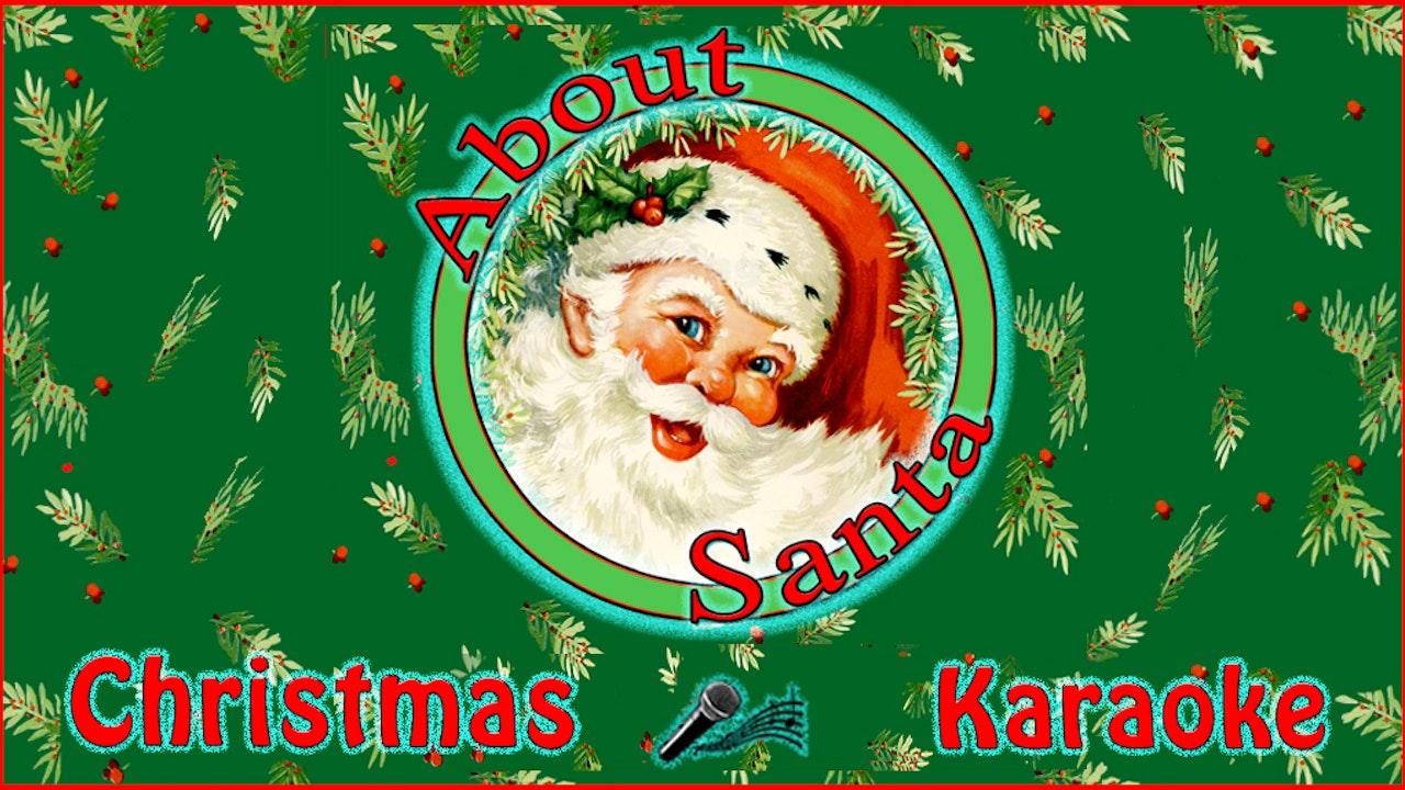 About Santa / Christmas Karaoke