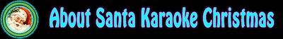 About Santa Christmas Karaoke