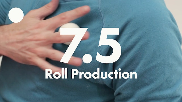 7.5 Ball Roll Production