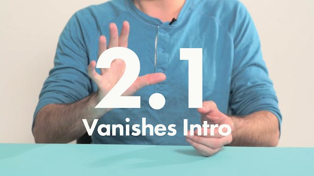 2.1 Vanish Introduction
