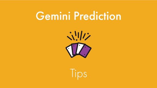 Gemini Prediction Tips