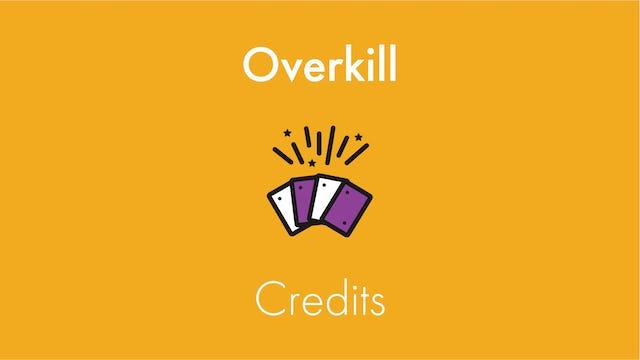 Overkill Credits