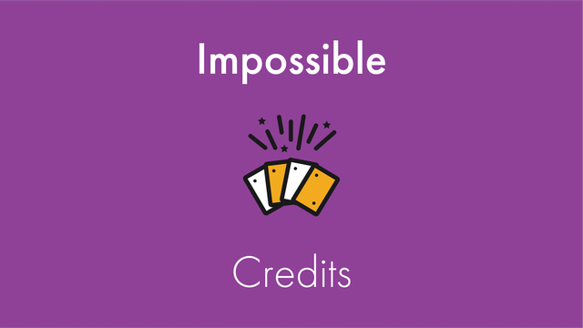 Impossible Credits