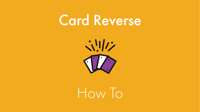 Card Reverse How To