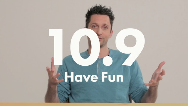 10.9 Performance Have Fun