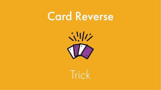 Card Reverse Trick