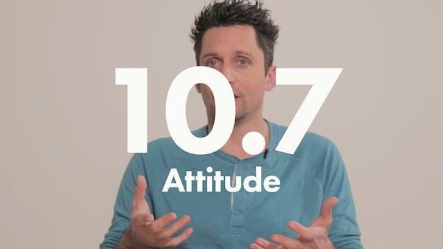 10.7 Performance attitude