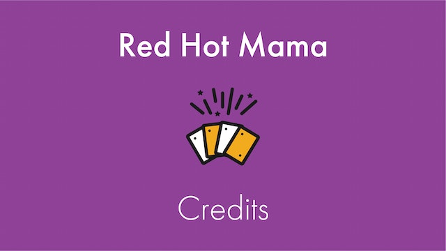 Red Hot Mama Credits