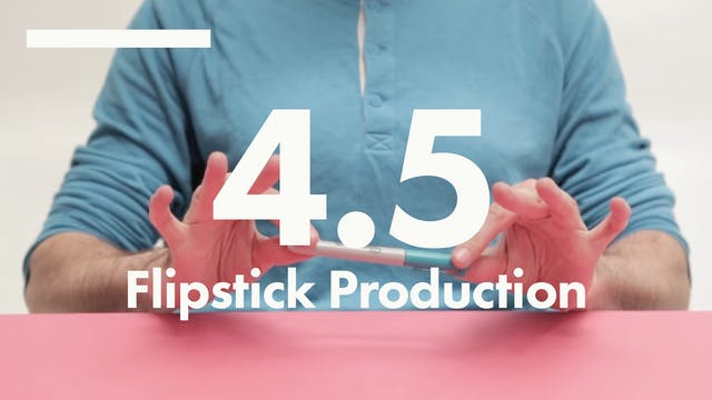 4.5 Lines flipstick production