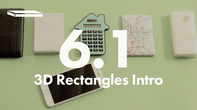 6.1 3D Rectangles Intro