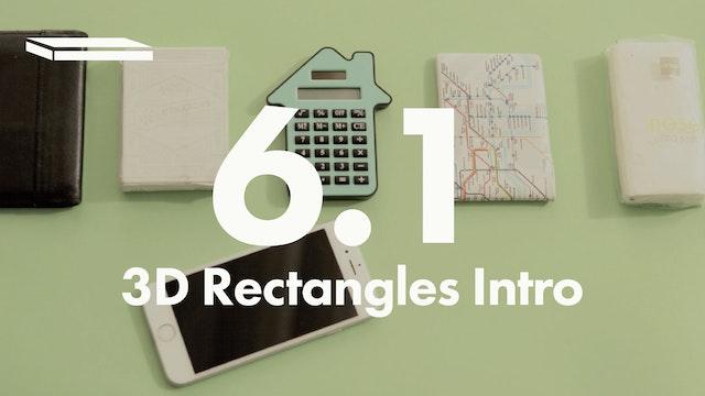 6.1 3D Rectangles Intro