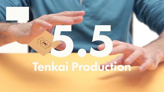 5.5 2D Rectangles Tenkai Production