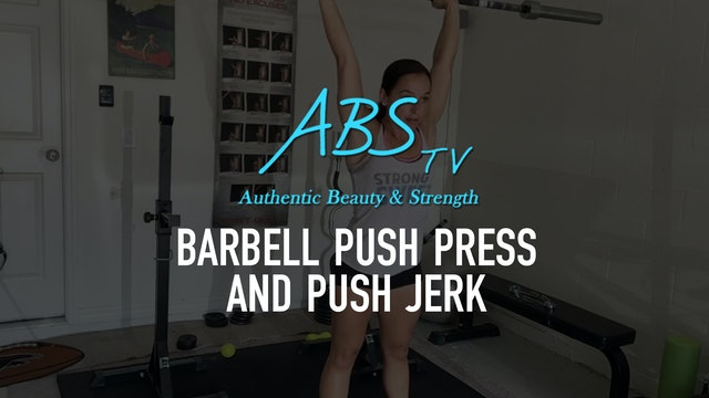 Barbell Push Press and Push Jerk